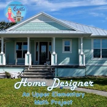 Home Designer Geometry Project for Upper Elementary