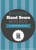 Home Economics Hand Sewing Project: Mug Rug