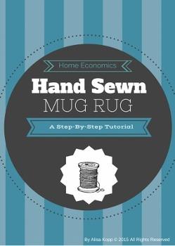 Home Economics Hand Sewing Project: Mug Rug