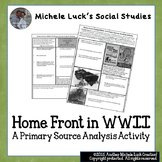 Home Front in WWII Primary Source Analysis Activity Handout US History WW2