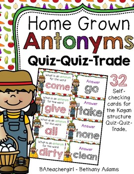 Home Grown Antonyms ~ Quiz-Quiz-Trade Cards ~
