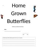 Home Grown Butterflies: Comprehension Packet