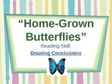 Home-Grown Butterflies - Treasures Reading Unit 2 - Drawin