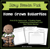 Home Grown Butterflies {Story Booster Pack}