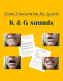 Home Intervention for Speech: K & G sounds