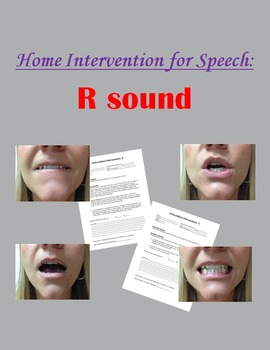 Home Intervention for Speech: R sound