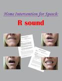 Home Intervention for Speech: R sound