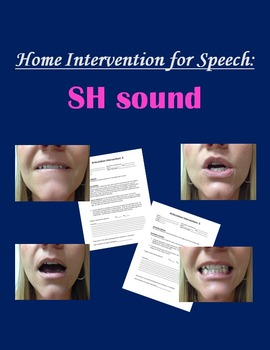 Home Intervention for Speech: SH sound