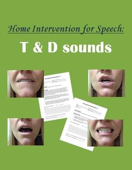Home Intervention for Speech: T & D sounds