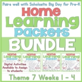 Home-Learning Bundle Packets(Scholastic Big Day for Pre-K)Theme 7 Weeks 1 - 4