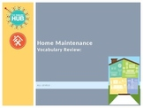 Home Maintenance Vocabulary: Master Review PPT