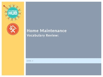 Home Maintenance_Vocabulary Review_Module A