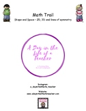 Home Math Trail - Shape and Space (2D, 3D and Symmetry)