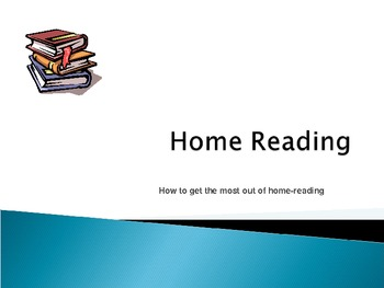 Home Reading Power Point presentation for Parents