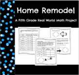 Home Remodel: A Real World Math Project