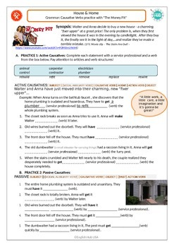 Home & Home: Repairs and Renovations with the Money Pit + Causative verbs