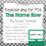 Home Row - Keyboarding Posters for PCs