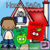 Home Safe Kids:  Safe and Unsafe Choices PowerPoint for Ea