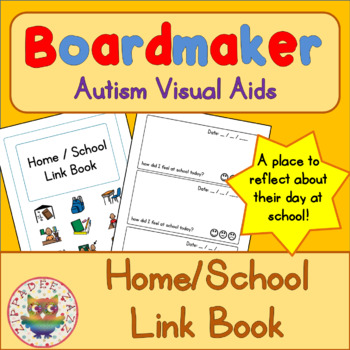 Home / School Link Book - Boardmaker Visual Aids for Autism SPED