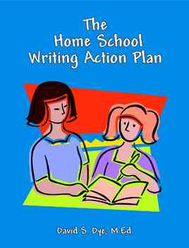 Home School Writing Action Plan: Soft Cover