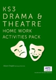 Distance Learning Drama and Theatre Pack, KS3, Grades 6-9,