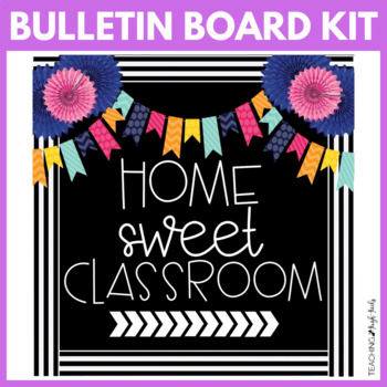 Home Sweet Classroom Back to School Bulletin Board Kit