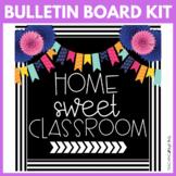 Home Sweet Classroom | Bulletin Board Kit | Classroom Door Decor