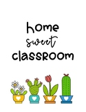 Home Sweet Classroom Cactus Sign
