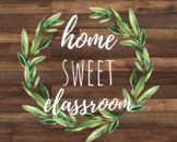 Home Sweet Classroom Fixer Upper Inspired Farmhouse Poster DIGITAL DOWNLOAD