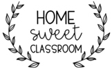 Home Sweet Classroom - PNG File