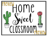 Home Sweet Classroom PRINTABLE Sign - Cactus Themed