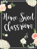 Home Sweet Classroom Poster