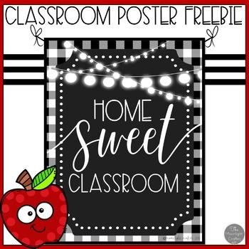 Home Sweet Classroom Poster Freebie