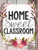 Home Sweet Classroom Poster - Shiplap Shabby Chic Design with Vintage Roses