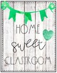 Home Sweet Classroom Posters FREE