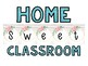 Home Sweet Classroom Rustic Sign