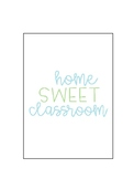 Home Sweet Classroom Sign