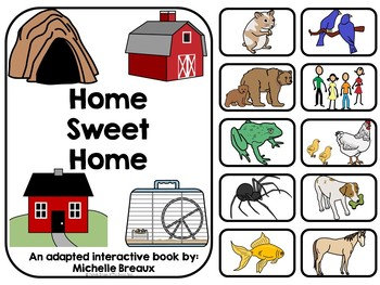 Home Sweet Home--Adapted Book & File Folder Game- Animal homes--Autism, SLP
