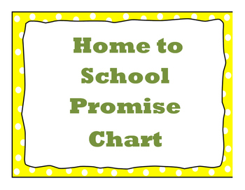 Home To School Promise Chart.