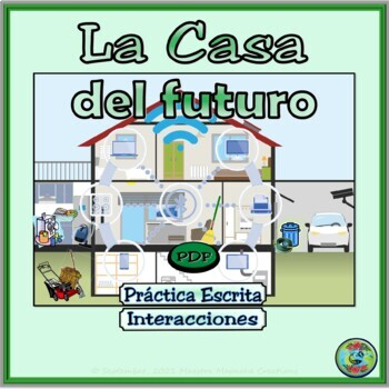 Home Topic and Future Tense Activities:  La encuesta de la casa del futuro