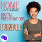 Home Vocabulary for ESL Adults DIGITAL PRESENTATION