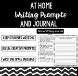 Home Writing Prompts and Journal - Distance Learning Resource