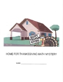 Home for Thanksgiving Math Mystery