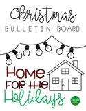 Home for the Holidays Bulletin Board