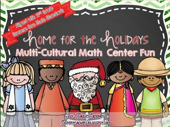 Home for the Holidays Multi-Cultural Math Centers *common core aligned*