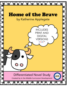 """""""Home of the Brave"""" Novel Study"""