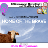 Home of the Brave by Applegate 3D Novel Study and Final Pr