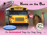 Home on the Bus - Animated Step-by-Step Song - Regular