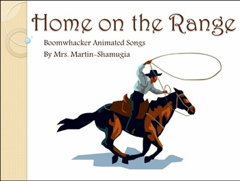 Home on the Range Boom Whacker Animated Song
