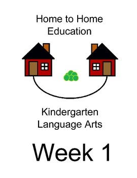 Home to Home Education Kindergarten Language Arts - Week 1